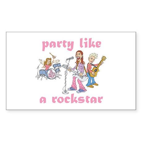 Party Like A Rockstar Rectangle Sticker