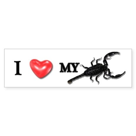 """I LOVE MY SCORPION!"" Bumper Sticker"