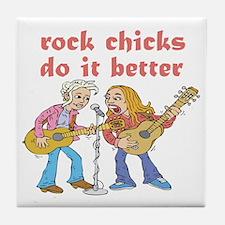 Rock Chicks Do It Better Tile Coaster