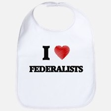 I love Federalists Bib