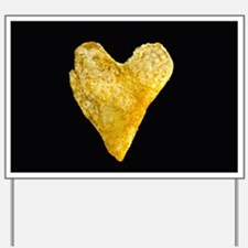 Heart Shaped Potato Chip Yard Sign