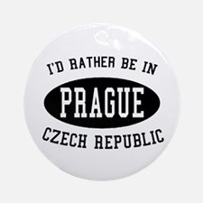 I'd Rather Be in Prague, Czec Ornament (Round)