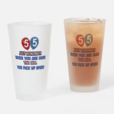 55 year old designs Drinking Glass