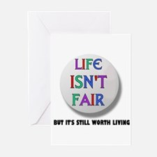 LIFE ISNT FAIR.jpg Greeting Cards