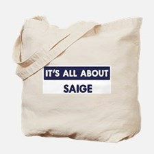 All about SAIGE Tote Bag