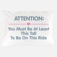 This Tall Ride Pillow Case