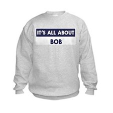All about BOB Sweatshirt