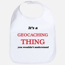 It's a Geocaching thing, you wouldn&# Baby Bib