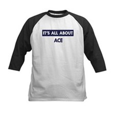 All about ACE Tee