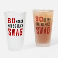 80 Swag Birthday Designs Drinking Glass