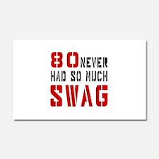80 Swag Birthday Designs Car Magnet 20 x 12