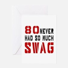 80 Swag Birthday Designs Greeting Card