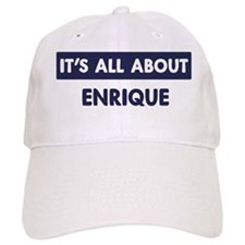 All about ENRIQUE Baseball Cap