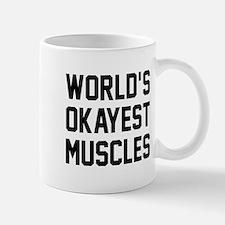 World's Okayest Muscles Mug