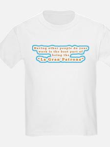 La Gran Patrona T-Shirt
