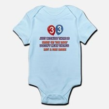 33 year old designs Infant Bodysuit