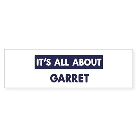 All about GARRET Bumper Sticker