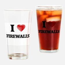 I love Firewalls Drinking Glass
