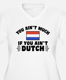 You Ain't Much If T-Shirt