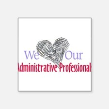 "Cute Administrative assistant day Square Sticker 3"" x 3"""