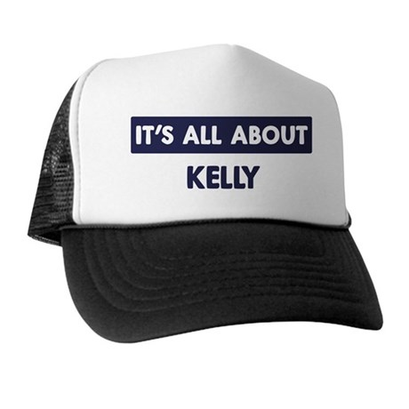 All about KELLY Trucker Hat