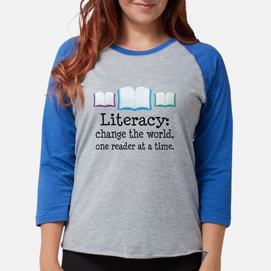Literacy Reading Quote Long Sleeve T-Shirt