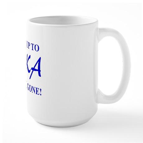 Get Your Ice Up To ALASKA Large Mug