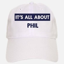 All about PHIL Baseball Baseball Cap