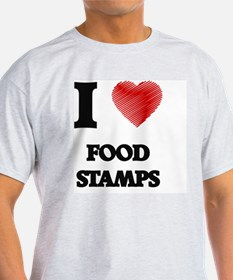 I love Food Stamps T-Shirt