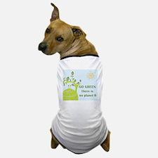 Cute Go green Dog T-Shirt