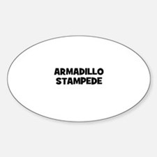 armadillo stampede Oval Decal