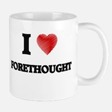 I love Forethought Mugs