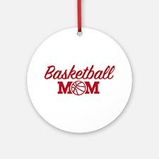 Basketball mom Round Ornament
