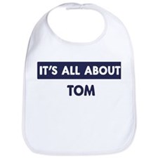 All about TOM Bib