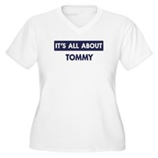 All about TOMMY T-Shirt