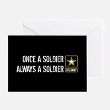 U.S. Army: Once a Soldier Always a S Greeting Card