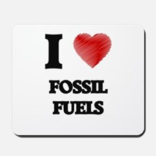 I love Fossil Fuels Mousepad