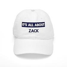 All about ZACK Baseball Cap
