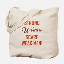 STRONG WOMEN SCARE... Tote Bag