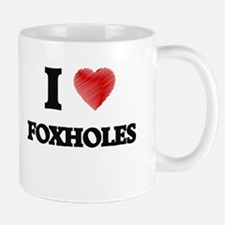 I love Foxholes Mugs