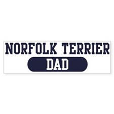 Norfolk Terrier Dad Bumper Bumper Sticker