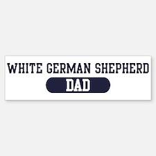 White German Shepherd Dad Bumper Bumper Bumper Sticker