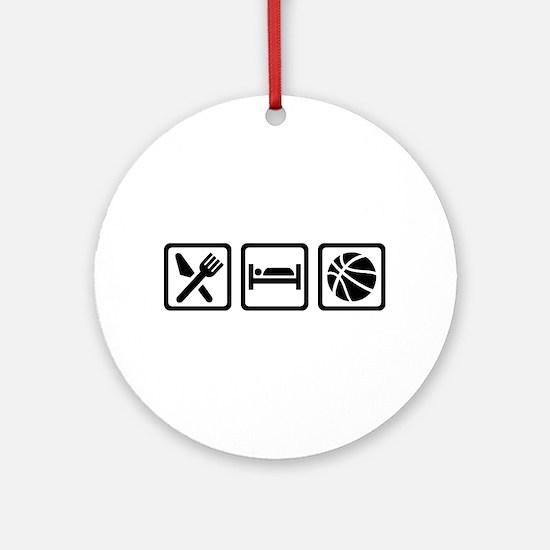 Eat Sleep Basketball Round Ornament
