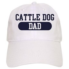 Cattle Dog Dad Baseball Cap