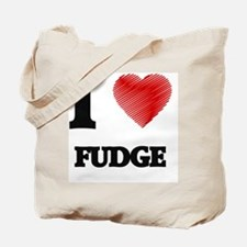 I love Fudge Tote Bag