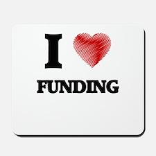 I love Funding Mousepad