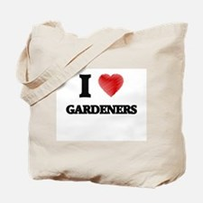 I love Gardeners Tote Bag