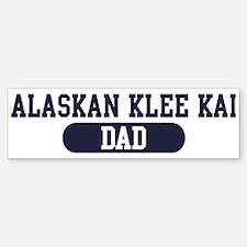 Alaskan Klee Kai Dad Bumper Bumper Bumper Sticker