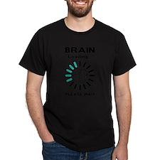 Funny Brain loading T-Shirt