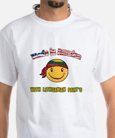 Made in America with Lithuanian parts Shirt